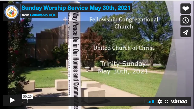 Trinity Sunday, May 30, 2021 - Fellowship Congregational UCC